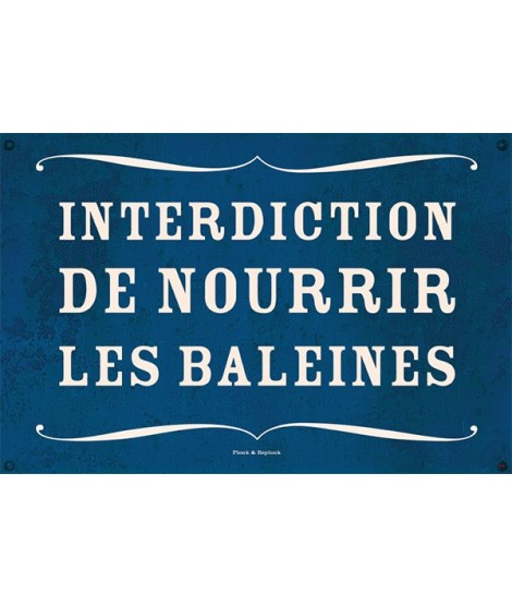 Interdiction de nourrir les...